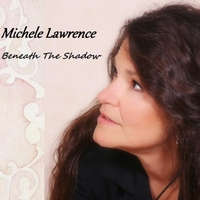 Michele Lawrence | Beneath the Shadow