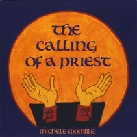 Michele Womble | The Calling of a Priest