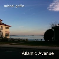 Michel Griffin | Atlantic Avenue