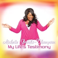 Michelle Brooks-Thompson | My Life's Testimony