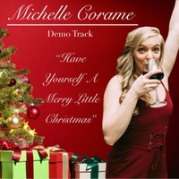 Michelle Corame | Have Yourself a Merry Little Christmas