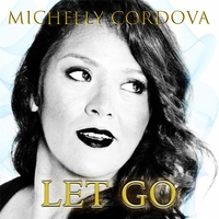 Michelly Cordova | Let Go