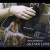 Mick McMains: Guitar Love