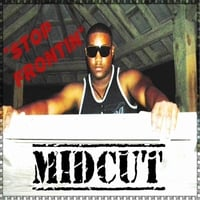Midcut | Stop Frontin'