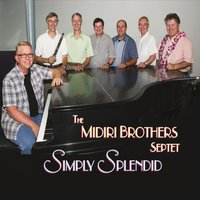 Midiri Brothers Septet | Simply Splendid