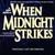 ORIGINAL LONDON CAST: When Midnight Strikes