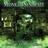 Midnight Syndicate | Raven's Hollow: Realm of Shadows (Reissue)