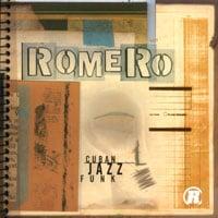 Miguel Romero: Cuban Jazz Funk