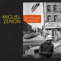 Miguel Zenón | Identities Are Changeable