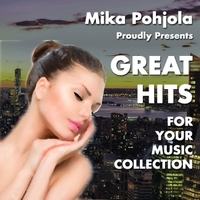 Mika Pohjola | Great Hits for Your Music Collection