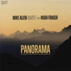 Mike Allen Quartet: Panorama