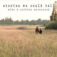 Mike & Carleen McCornack | Stories We Could Tell
