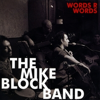 The Mike Block Band | Words R Words