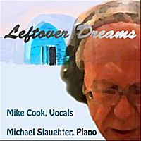 Mike Cook & Michael Slaughter | Leftover Dreams