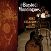 Mike Cullison: The Barstool Monologues