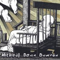 Michael Dean Damron | A Perfect Day for a Funeral