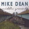 Mike Dean: Middle Ground