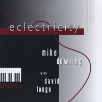 Mike Dowling | Eclectricity (feat. David Lange)
