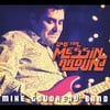 Mike Goudreau Band: Time for Messin