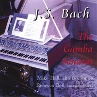 Mike Hall | J.S. Bach: The Gamba Sonatas