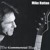 Mike Hatton: The Commercial Blues