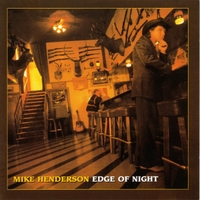 Mike Henderson | Edge of Night