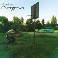 Mike Herz: Overgrown