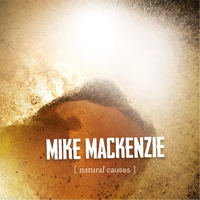 Mike MacKenzie | Natural Causes