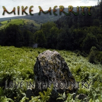 Mike Merritt | Love in the Country