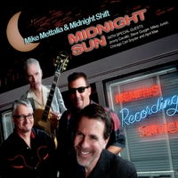 Mike Mettalia & Midnight Shift | Midnight Sun