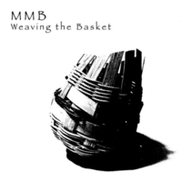 Mike Montrey Band | Weaving the Basket