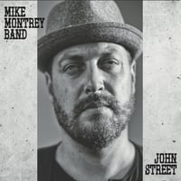 Mike Montrey Band | John Street