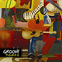 Mike Murray | Groove Tones