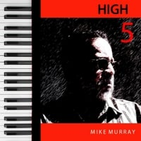 Mike Murray | High 5