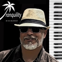 Mike Murray | Tranquility