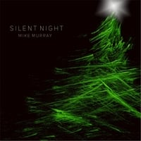 Mike Murray | Silent Night