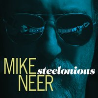 Mike Neer | Steelonious