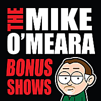 The Mike O'Meara Show | Bonus Show #17: Oct. 1, 2010