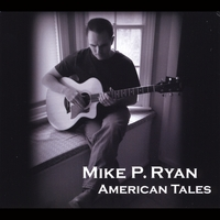 Mike P. Ryan: American Tales