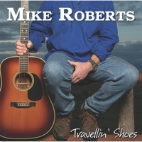 Mike Roberts | Travellin' Shoes