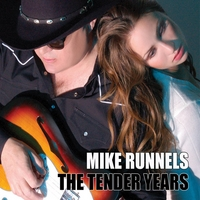 Mike Runnels | The Tender Years