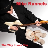 Mike Runnels | The Way I Love You