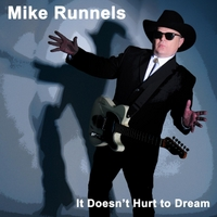 Mike Runnels | It Doesn't Hurt to Dream
