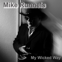 Mike Runnels | My Wicked Way