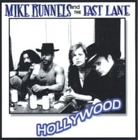 Mike Runnels and The Fast Lane | Hollywood
