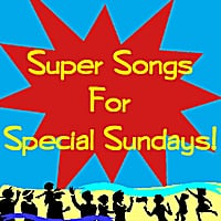 Mike Scott | Super Songs for Special Sundays