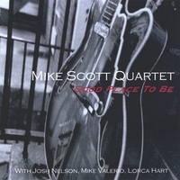 Mike Scott Quartet | Good Place To Be