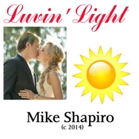 Mike Shapiro | Luvin Lite