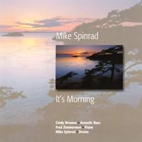 Mike Spinrad | It's Morning