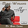 Mike Winans: My Own Genre